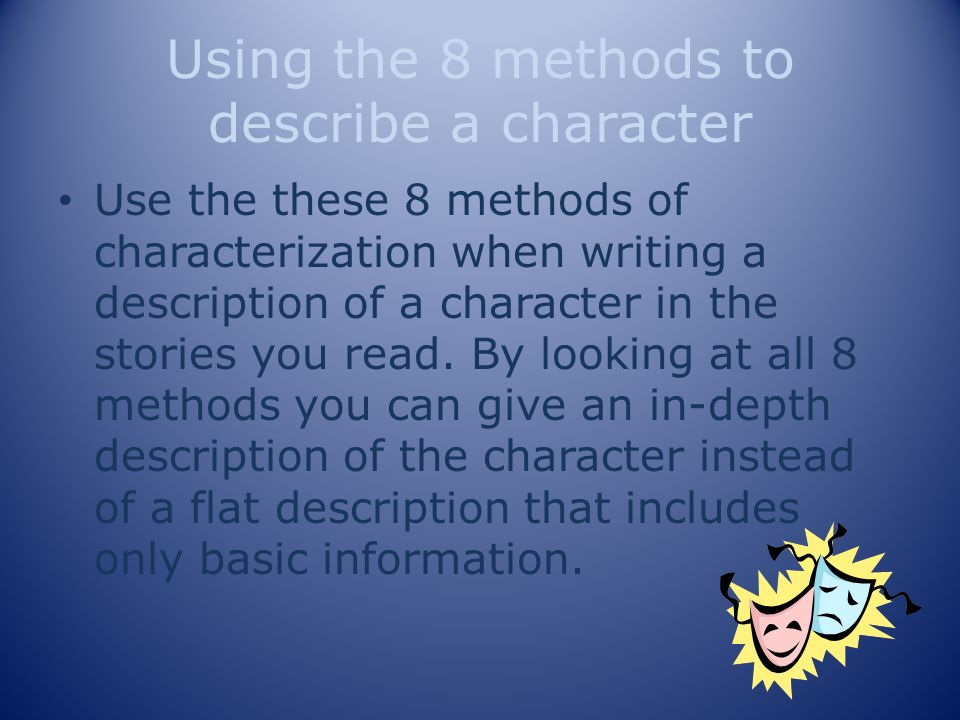 Using the 8 methods to describe a character