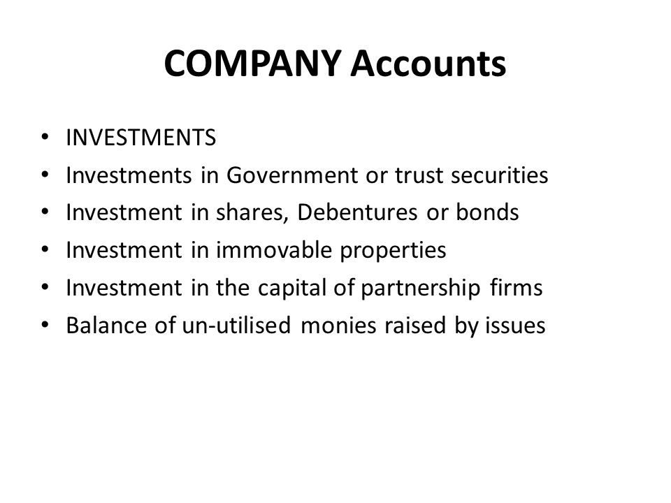COMPANY Accounts INVESTMENTS