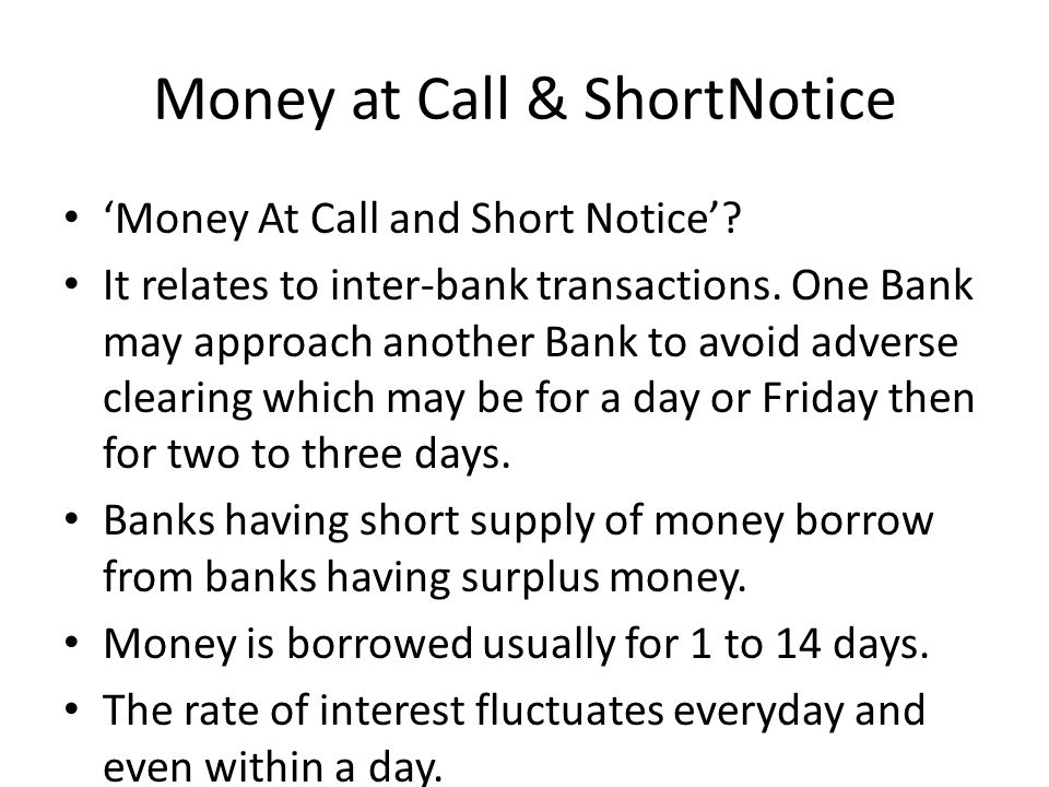 Money at Call & ShortNotice