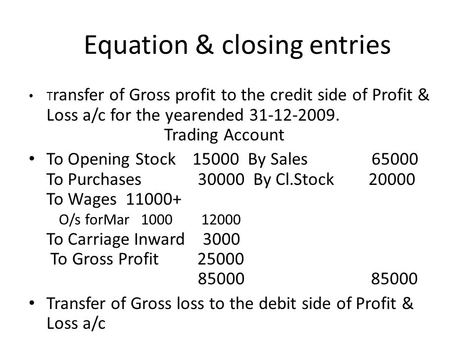 Equation & closing entries