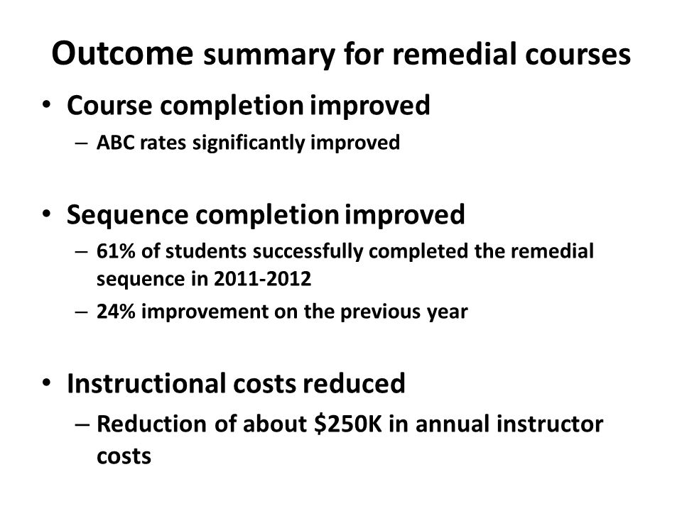 Outcome summary for remedial courses
