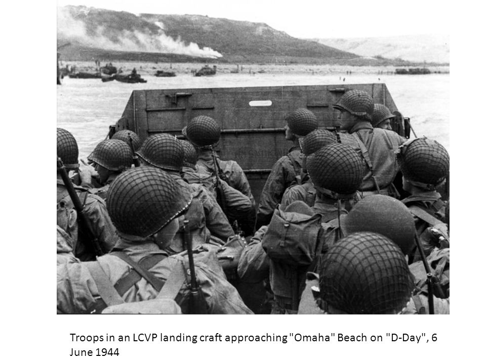 Troops in an LCVP landing craft approaching Omaha Beach on D-Day , 6 June 1944