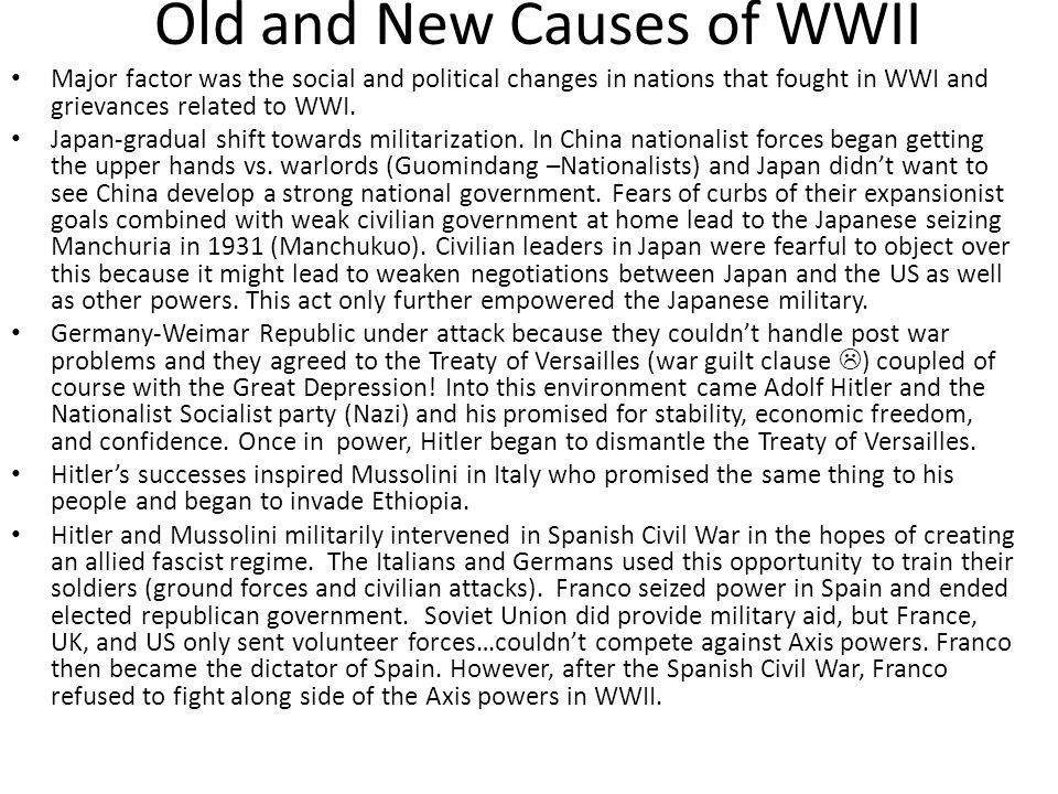 Old and New Causes of WWII