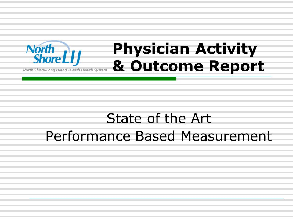 Physician Activity & Outcome Report