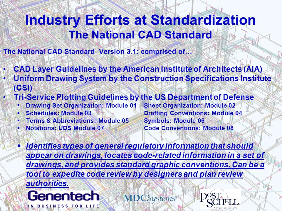 Industry Efforts at Standardization The National CAD Standard
