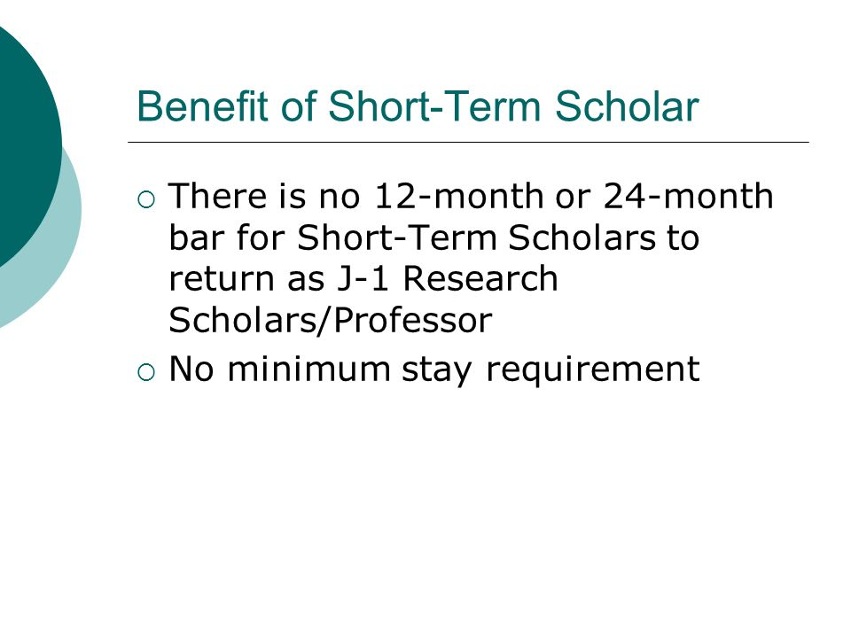 Benefit of Short-Term Scholar