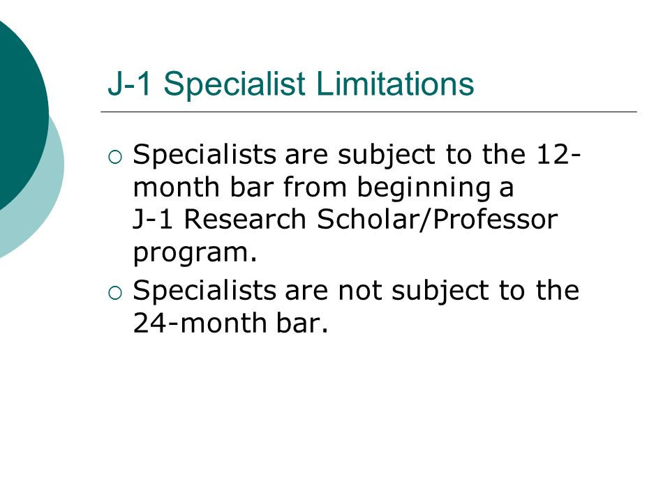 J-1 Specialist Limitations