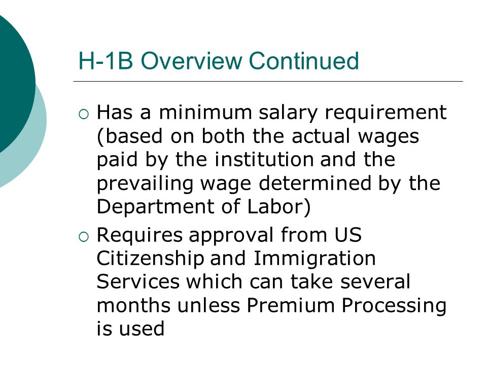 H-1B Overview Continued