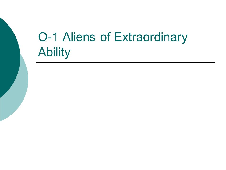 O-1 Aliens of Extraordinary Ability