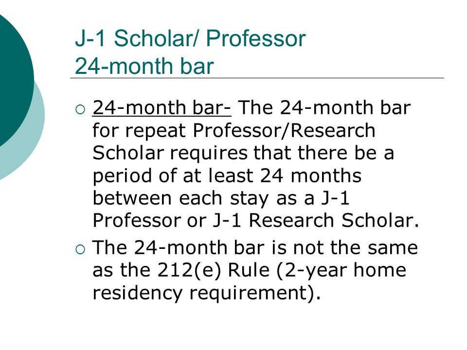 J-1 Scholar/ Professor 24-month bar