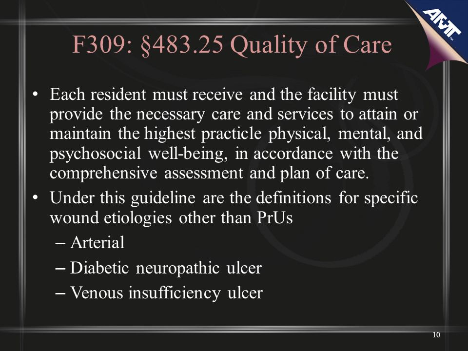 F309: §483.25 Quality of Care