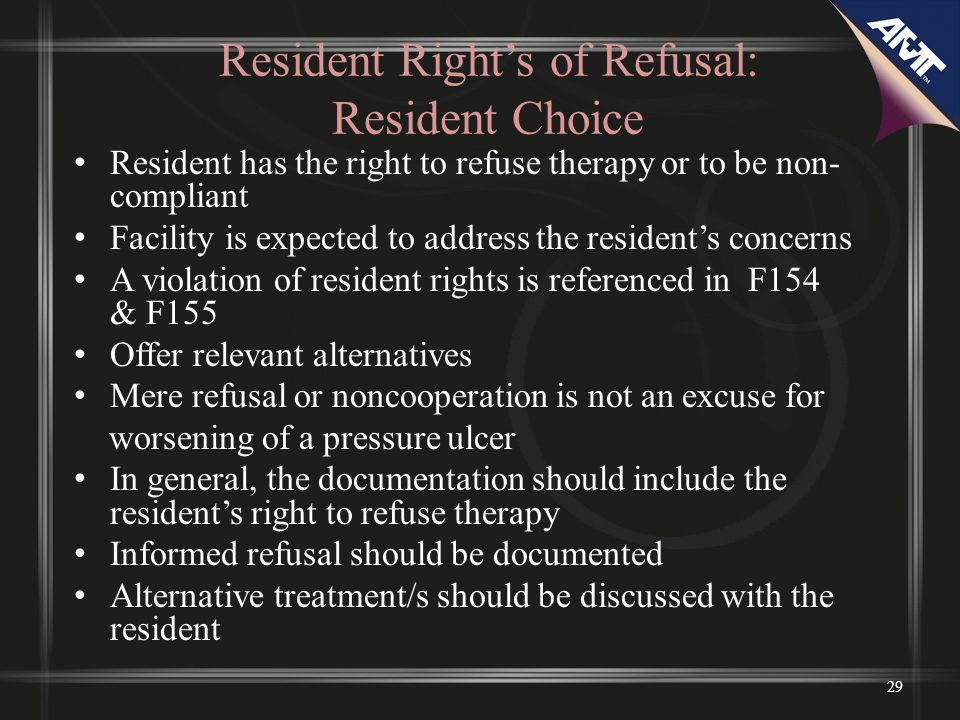 Resident Right's of Refusal: Resident Choice