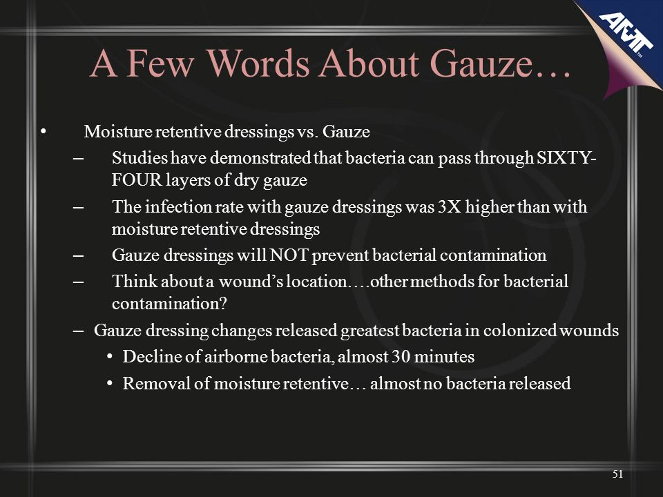 A Few Words About Gauze…