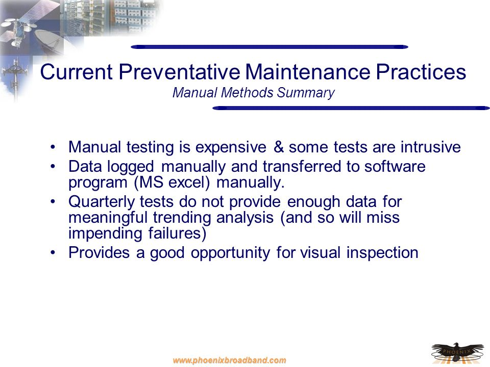 Current Preventative Maintenance Practices Manual Methods Summary