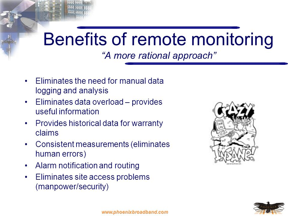 Benefits of remote monitoring A more rational approach