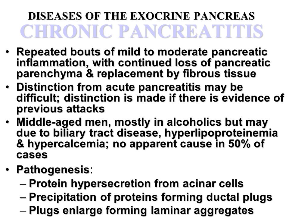 DISEASES OF THE EXOCRINE PANCREAS CHRONIC PANCREATITIS