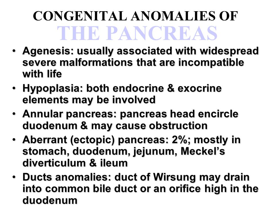 CONGENITAL ANOMALIES OF THE PANCREAS