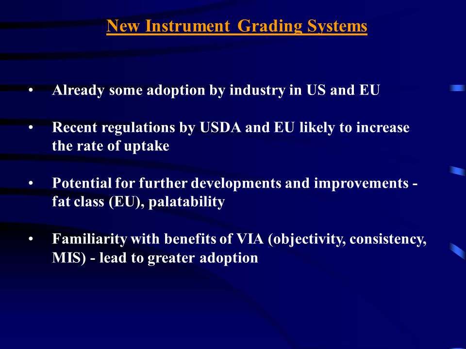 New Instrument Grading Systems