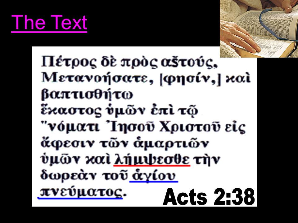 The Text Acts 2:38