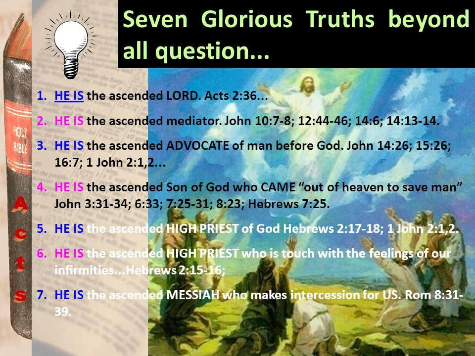 Seven Glorious Truths beyond all question...