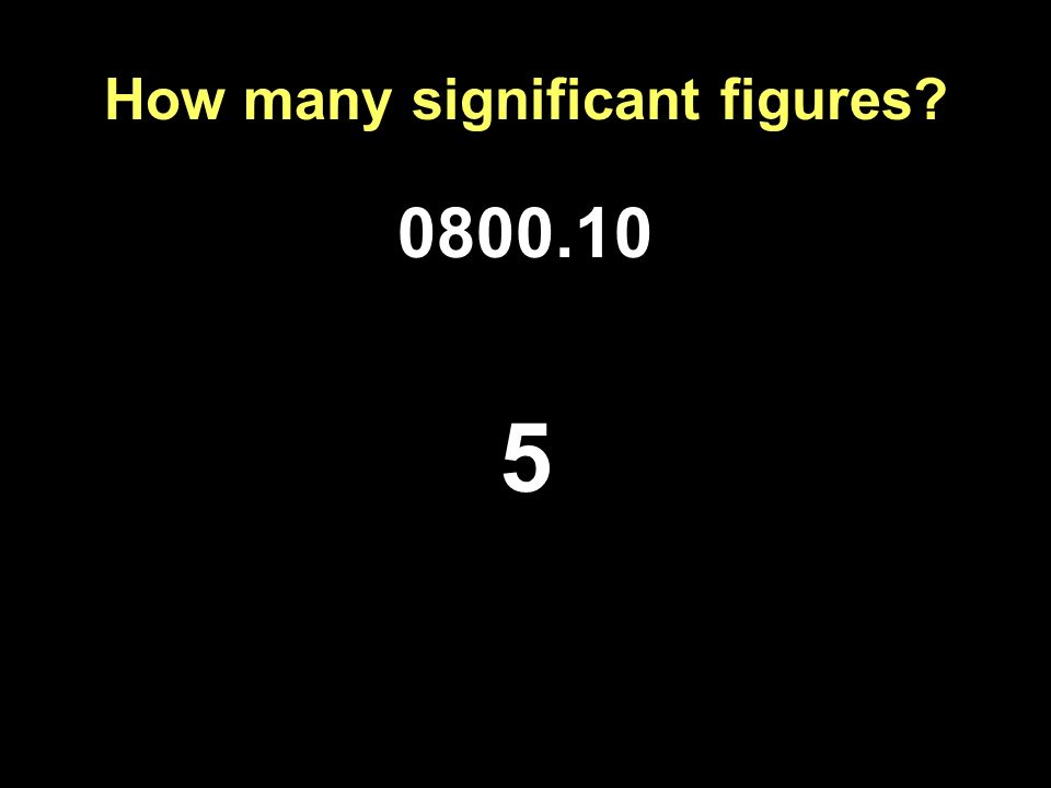 How many significant figures
