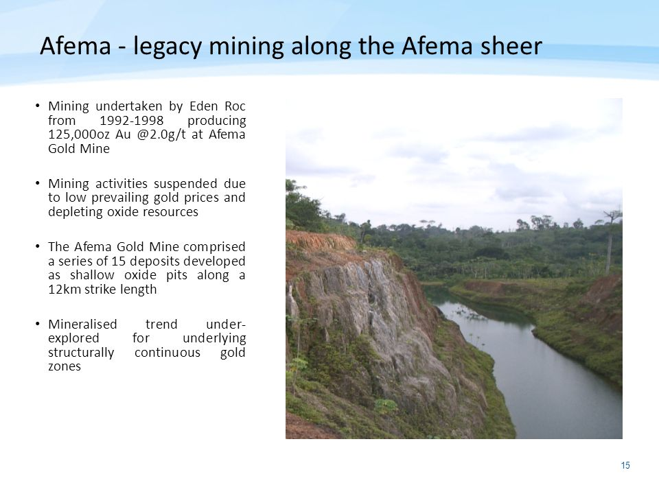 Afema - legacy mining along the Afema sheer