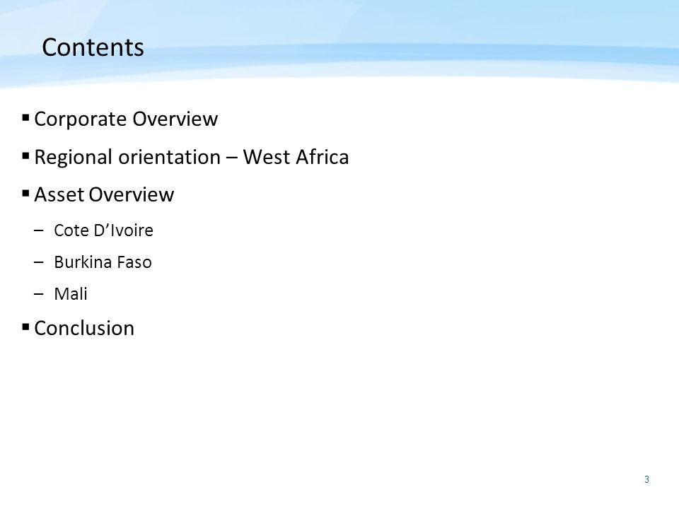Contents Corporate Overview Regional orientation – West Africa