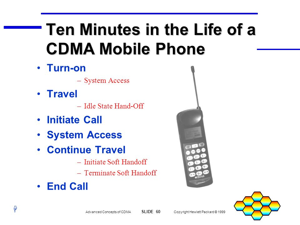 Ten Minutes in the Life of a CDMA Mobile Phone