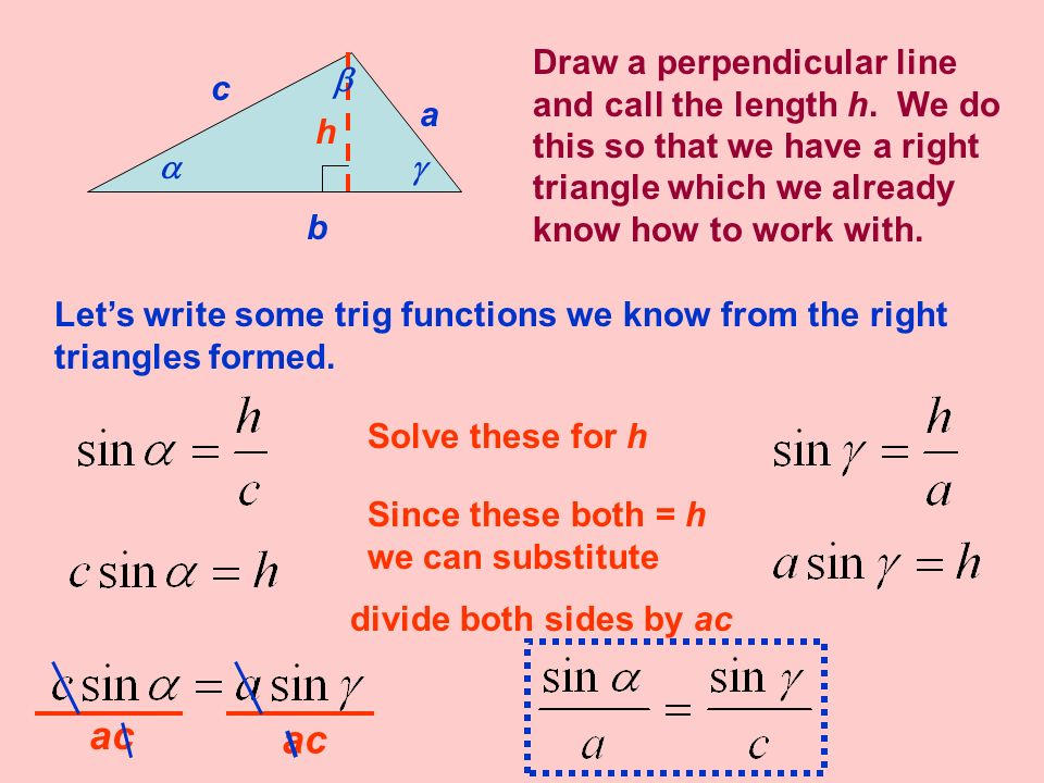 Draw a perpendicular line and call the length h
