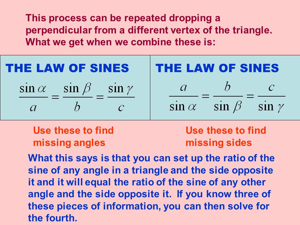 THE LAW OF SINES THE LAW OF SINES