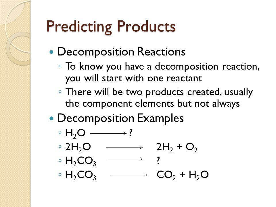 Predicting Products Decomposition Reactions Decomposition Examples