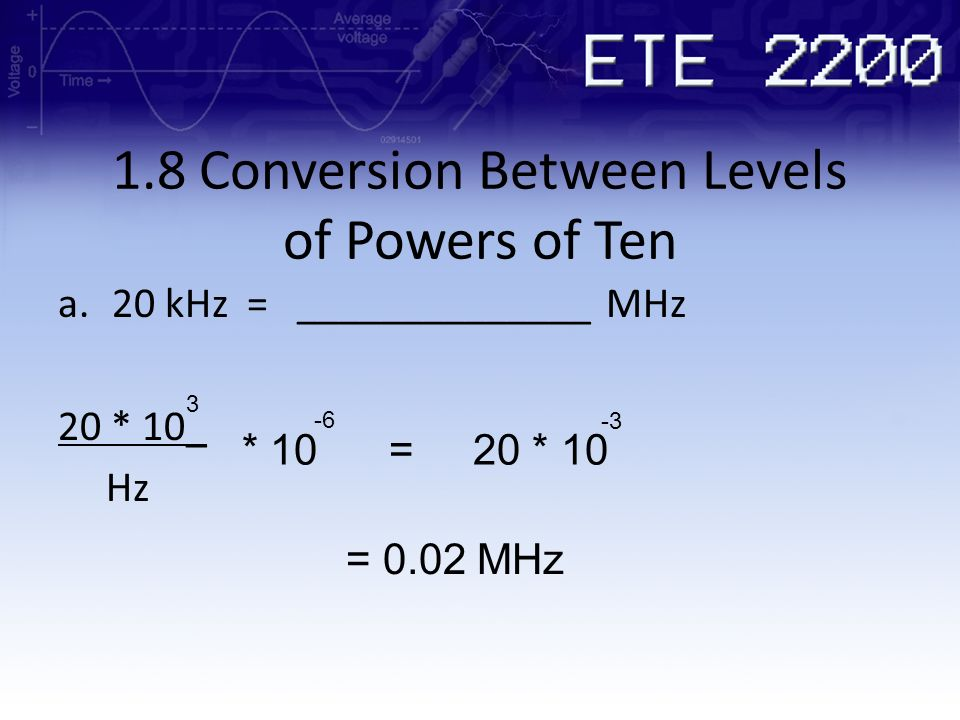 1.8 Conversion Between Levels of Powers of Ten