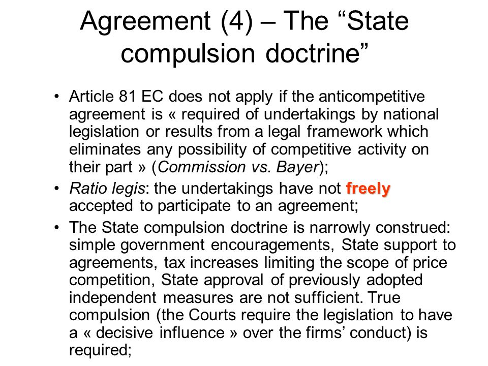 Agreement (4) – The State compulsion doctrine