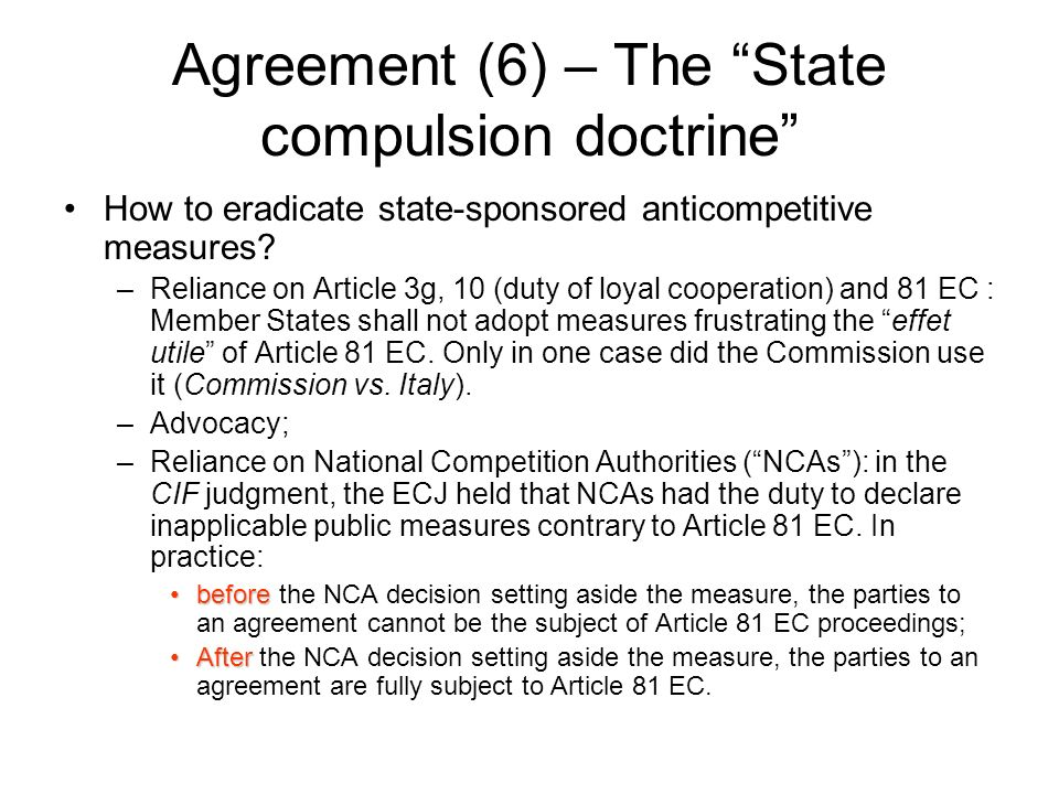 Agreement (6) – The State compulsion doctrine