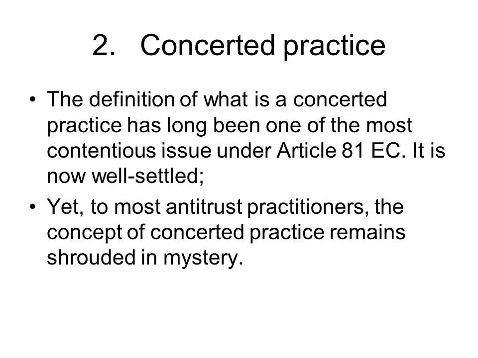 2. Concerted practice