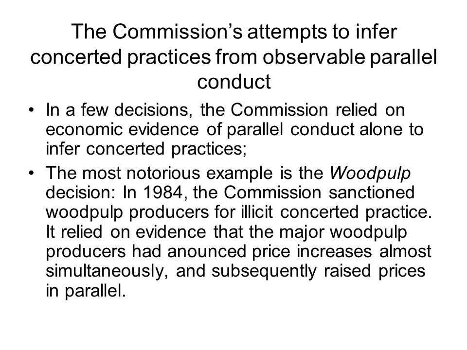 The Commission's attempts to infer concerted practices from observable parallel conduct