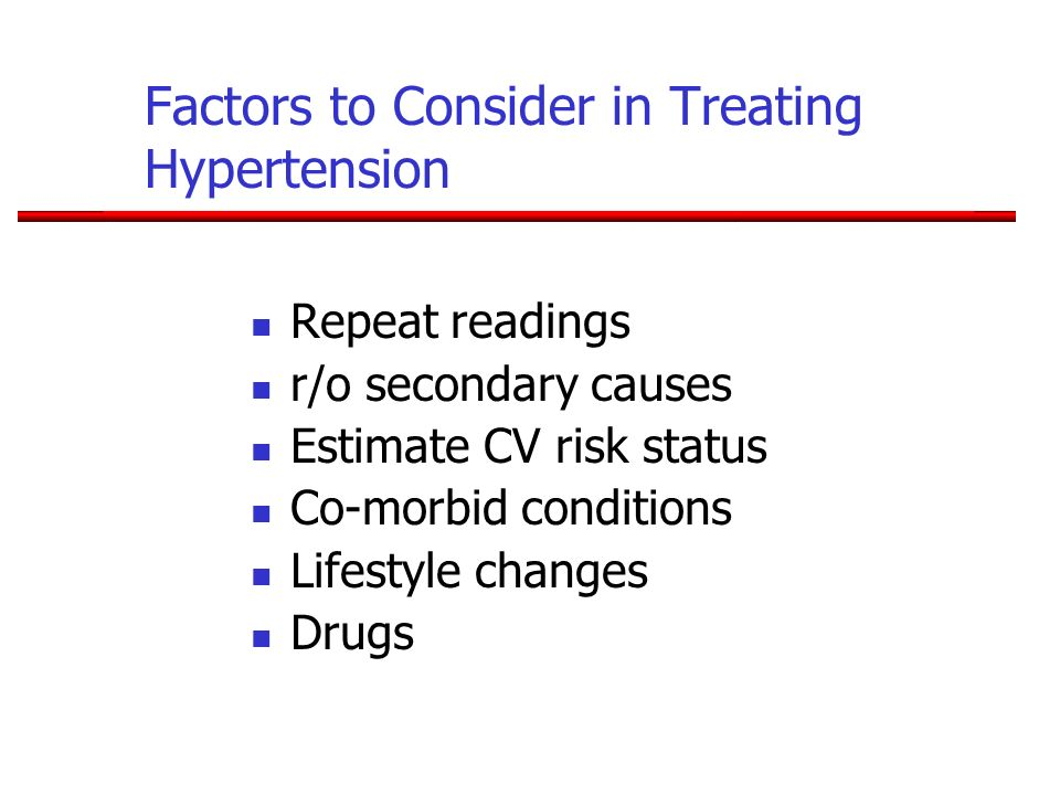 Factors to Consider in Treating Hypertension
