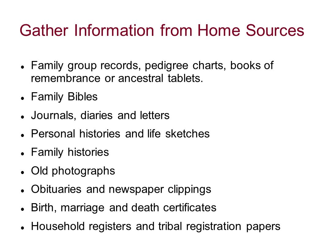 Gather Information from Home Sources