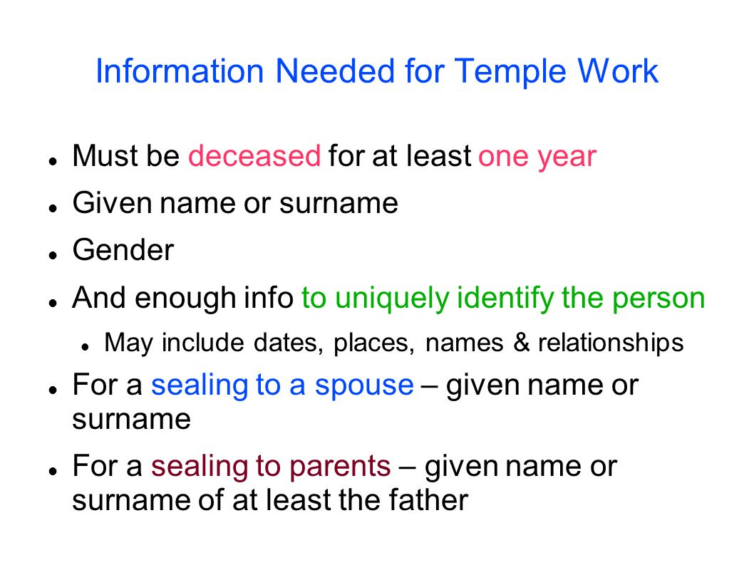 Information Needed for Temple Work