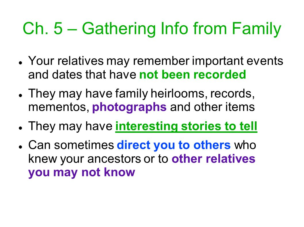 Ch. 5 – Gathering Info from Family