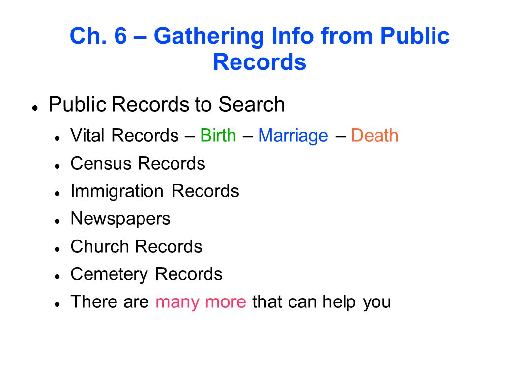 Ch. 6 – Gathering Info from Public Records
