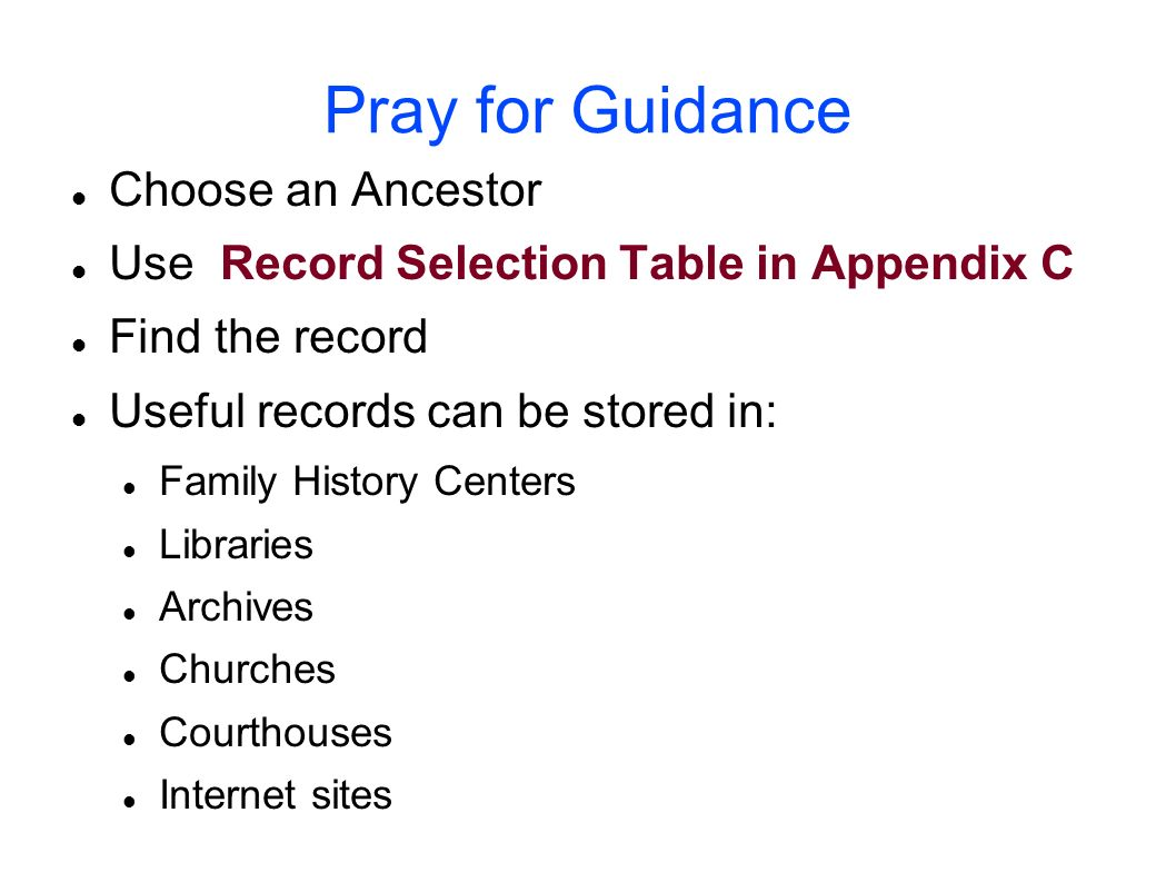 Pray for Guidance Choose an Ancestor