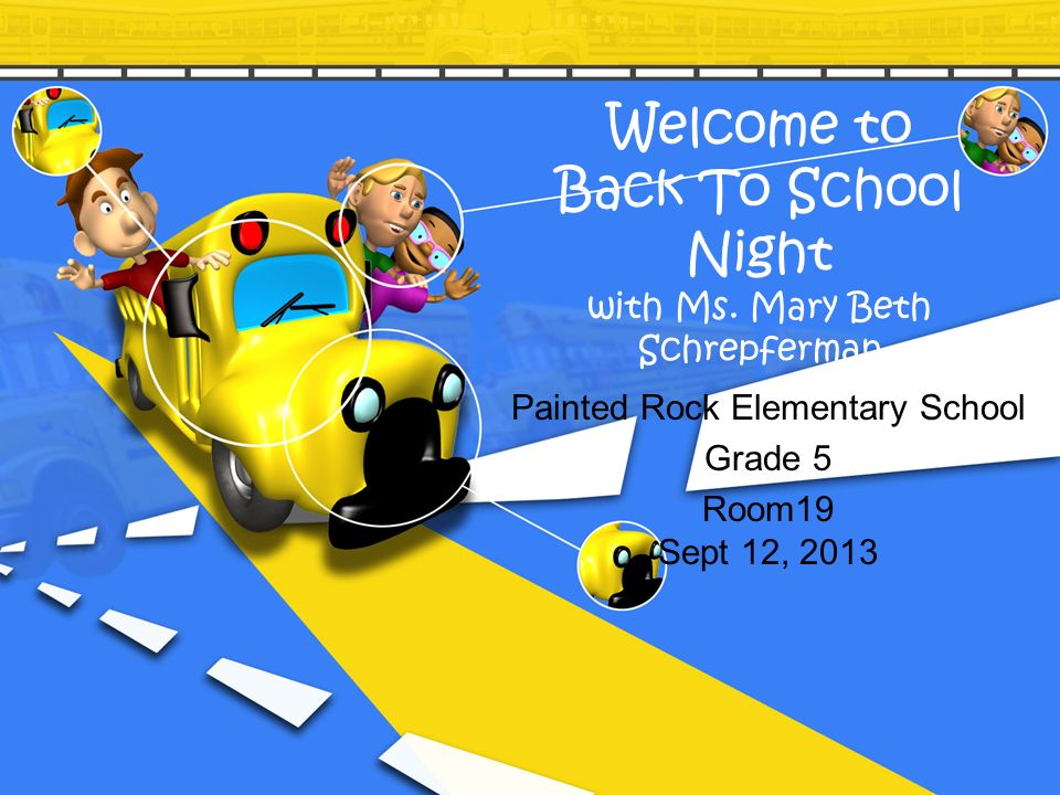 Welcome to Back To School Night with Ms. Mary Beth Schrepferman