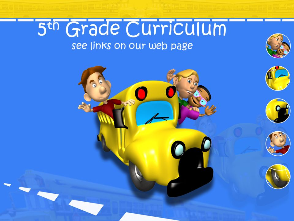 5th Grade Curriculum see links on our web page