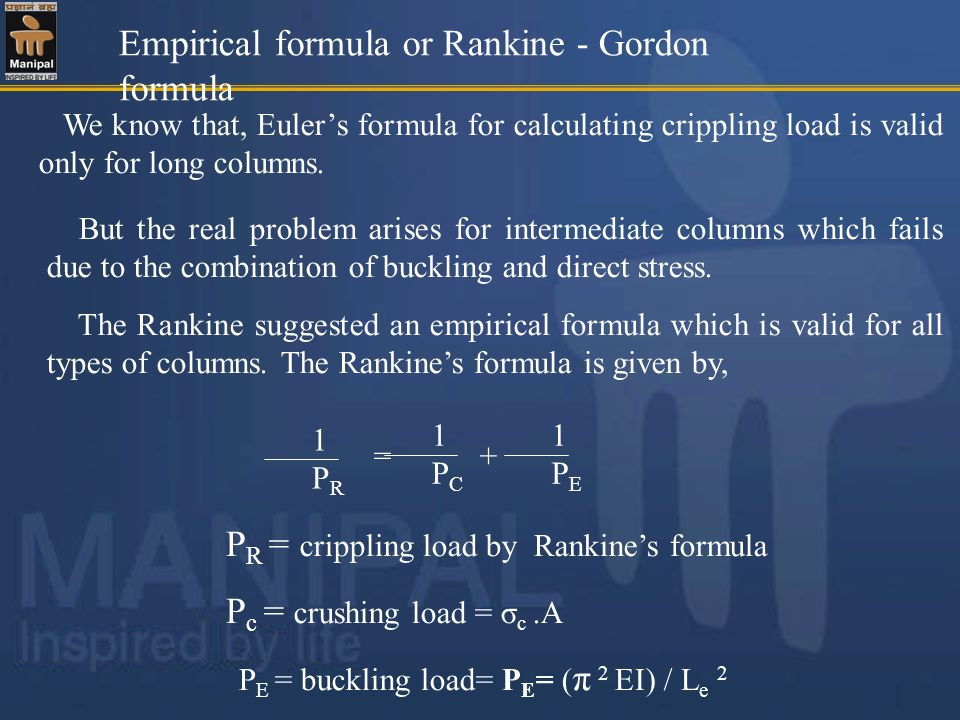 Empirical formula or Rankine - Gordon formula