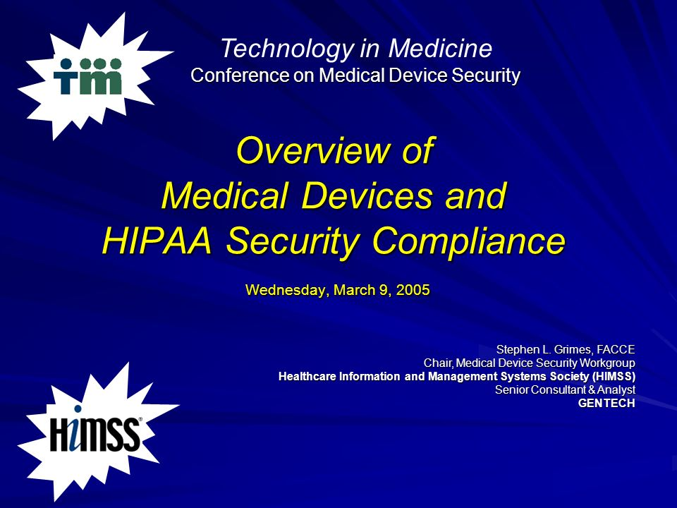 Technology in Medicine Conference on Medical Device Security