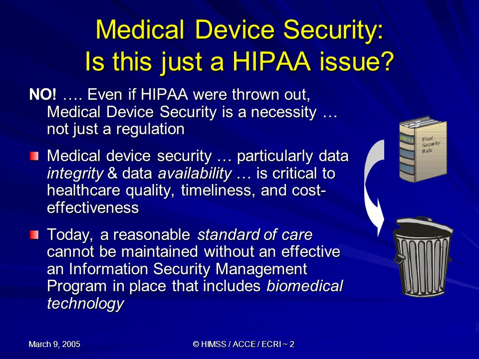 Medical Device Security: Is this just a HIPAA issue