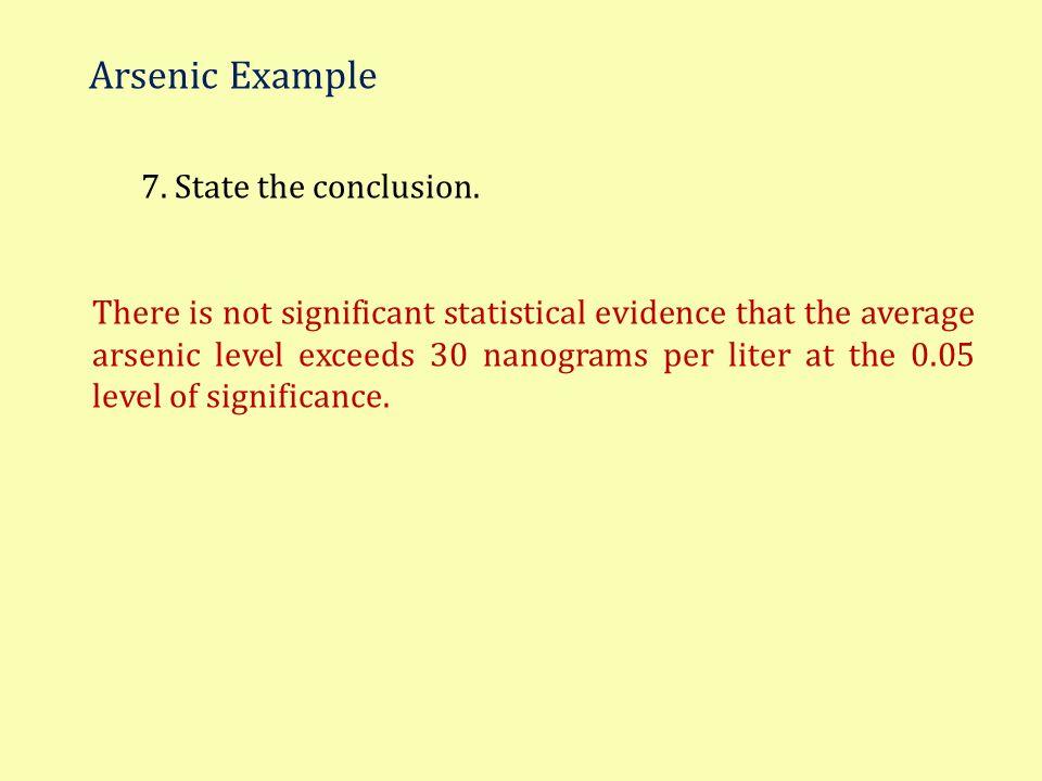 Arsenic Example 7. State the conclusion.