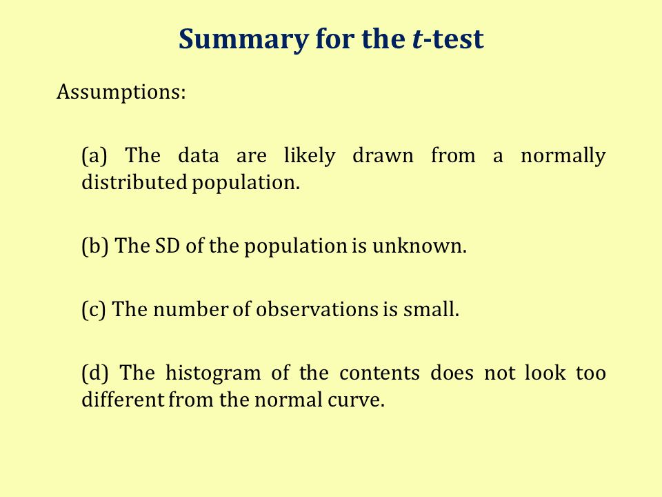 Summary for the t-test Assumptions:
