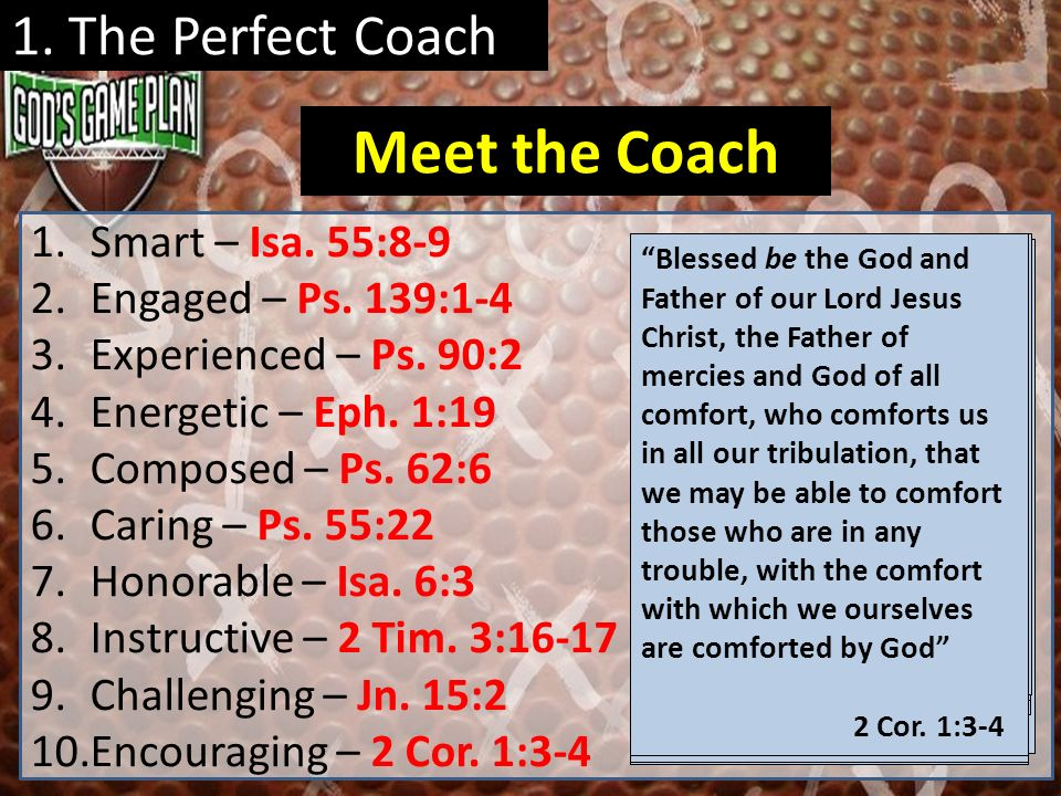 Meet the Coach 1. The Perfect Coach Smart – Isa. 55:8-9